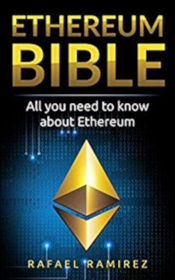 Ethereum Bible. All You Need to Know About 1