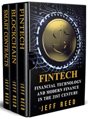 Financial Technology. FinTech, Blockchain, Smart Contracts